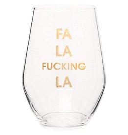 Chez Gagne Fa La Fucking La - Wine Glass