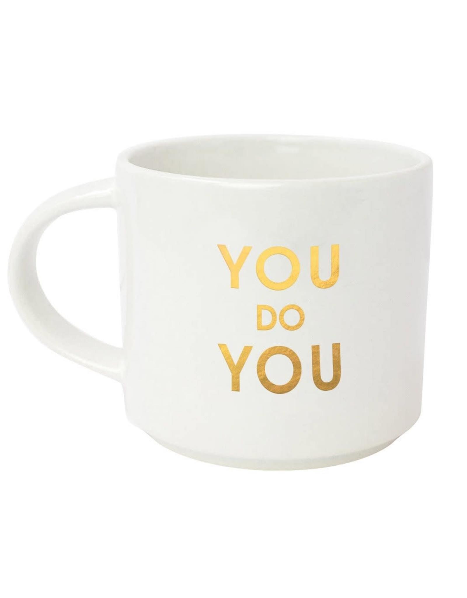Chez Gagne You Do You - Mug