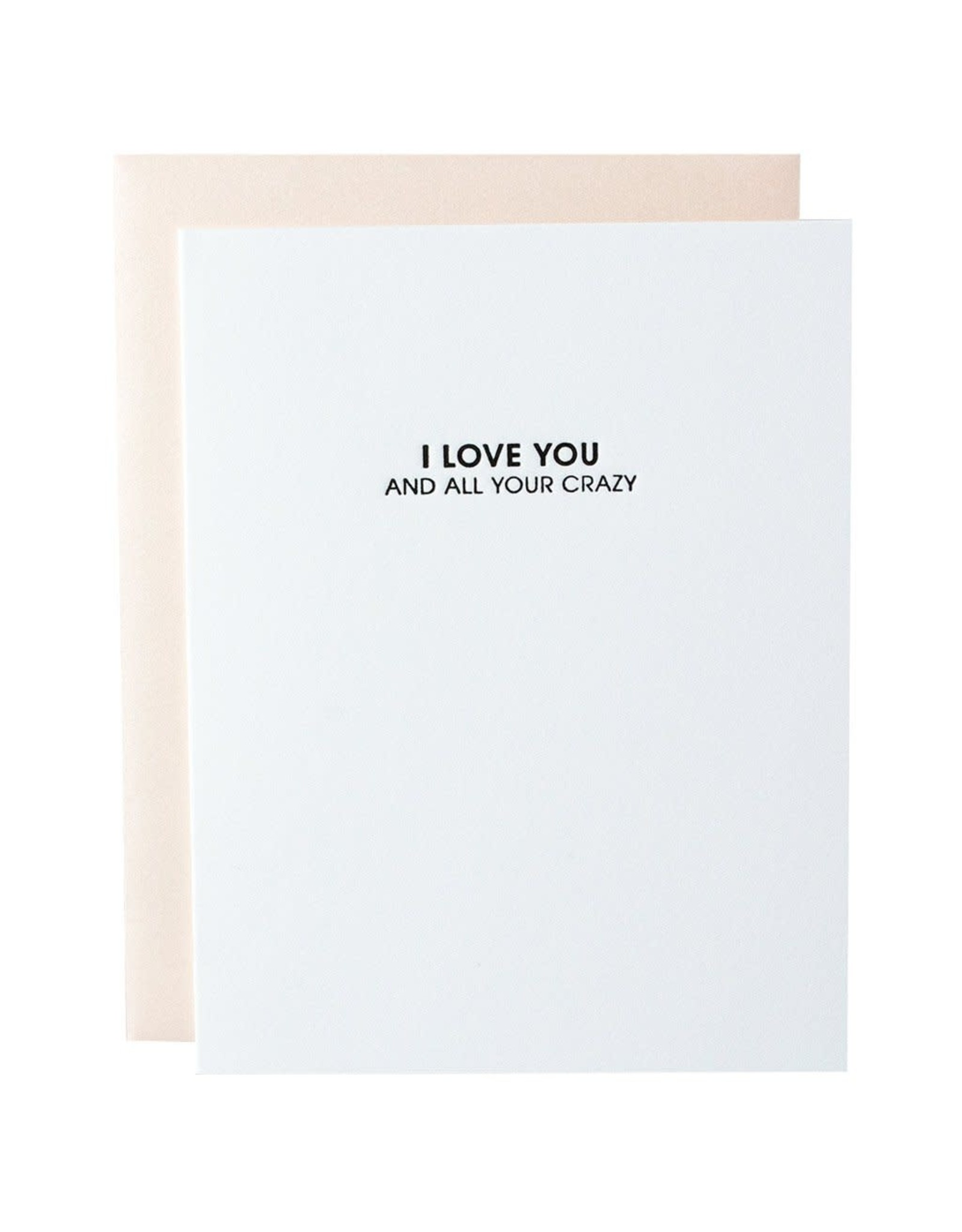 Chez Gagne Love All Your Crazy - Card