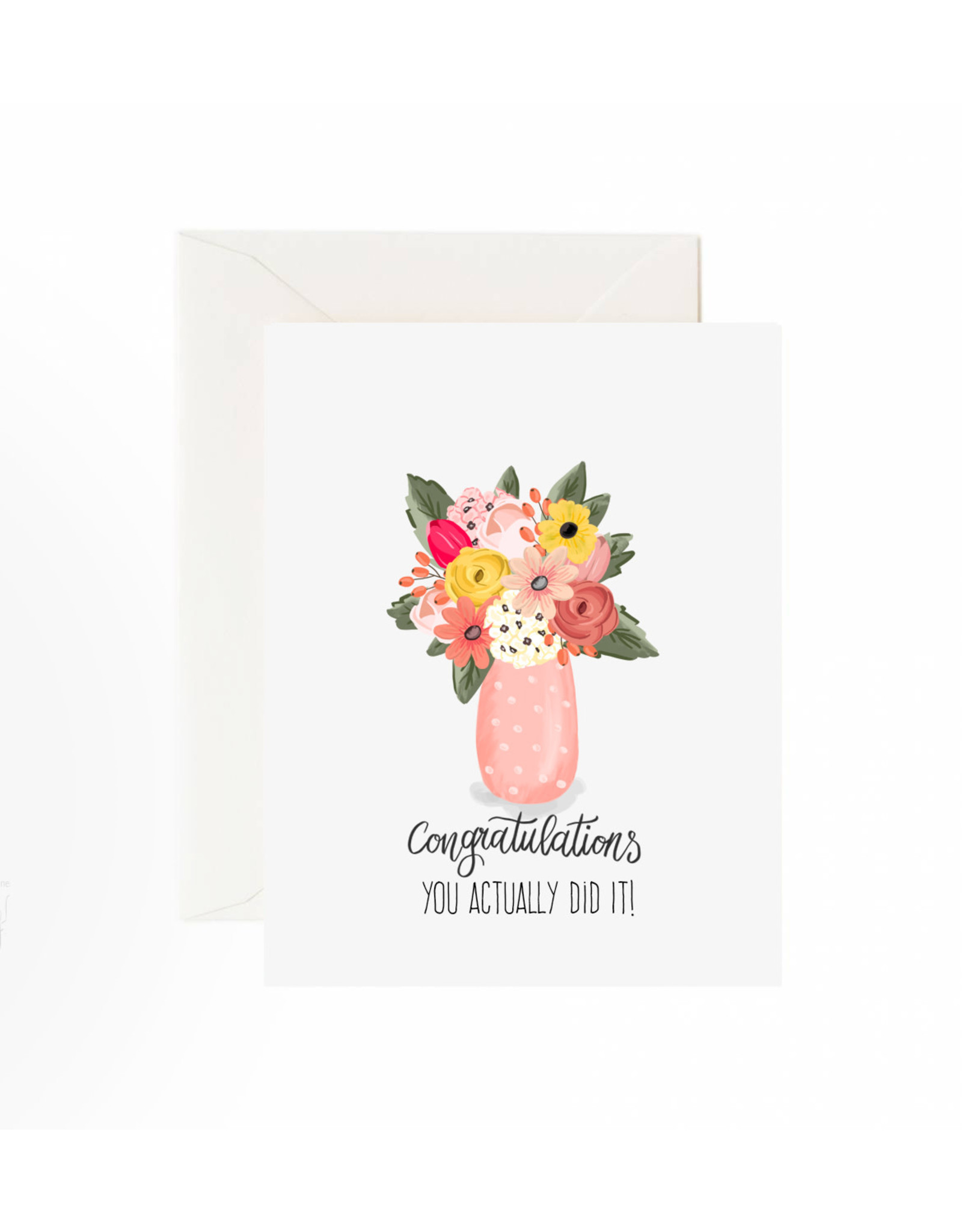 Jaybee Designs Congratulations You Actually Did It  - Card