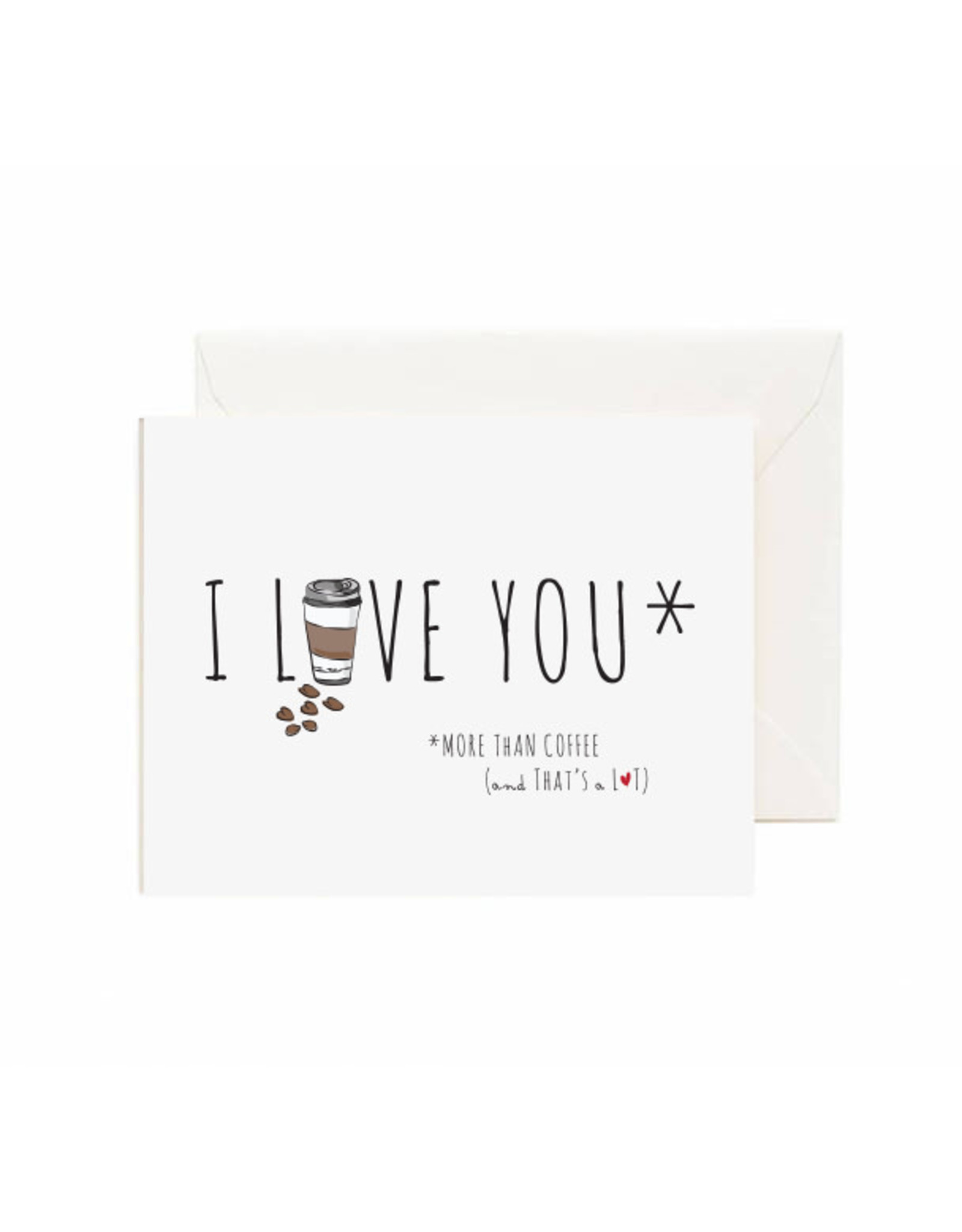 Jaybee Designs I Love You More Than Coffee  - Card