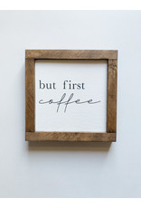 Hazel Collection But First Coffee 7.5 x 7.5