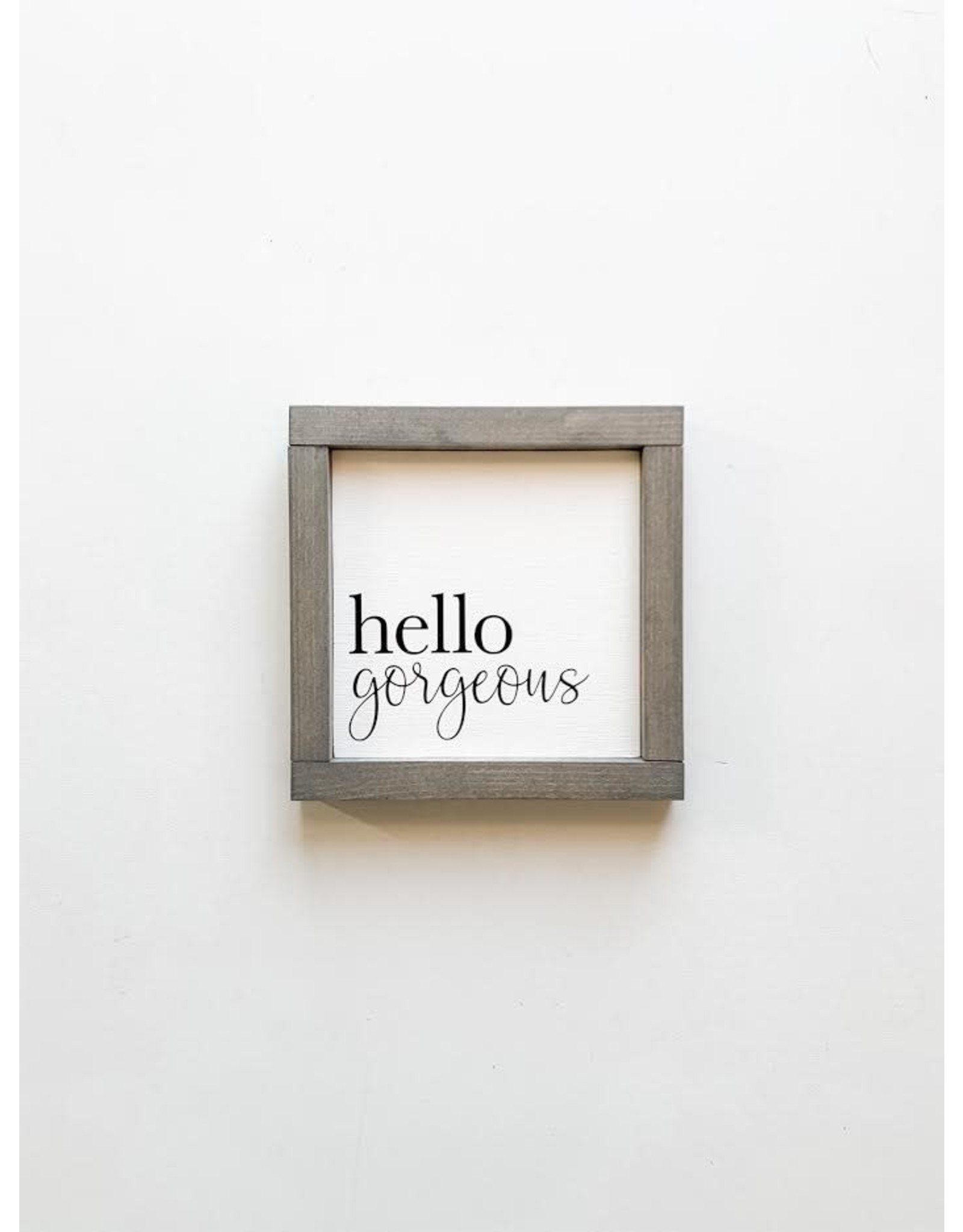 Hazel Collection Hello Gorgeous 7.5 x 7.5