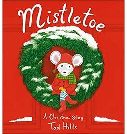 Mistletoe: A Christmas Story