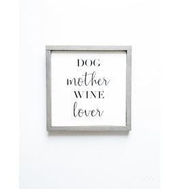 Hazel Collection Dog Mother, Wine Lover