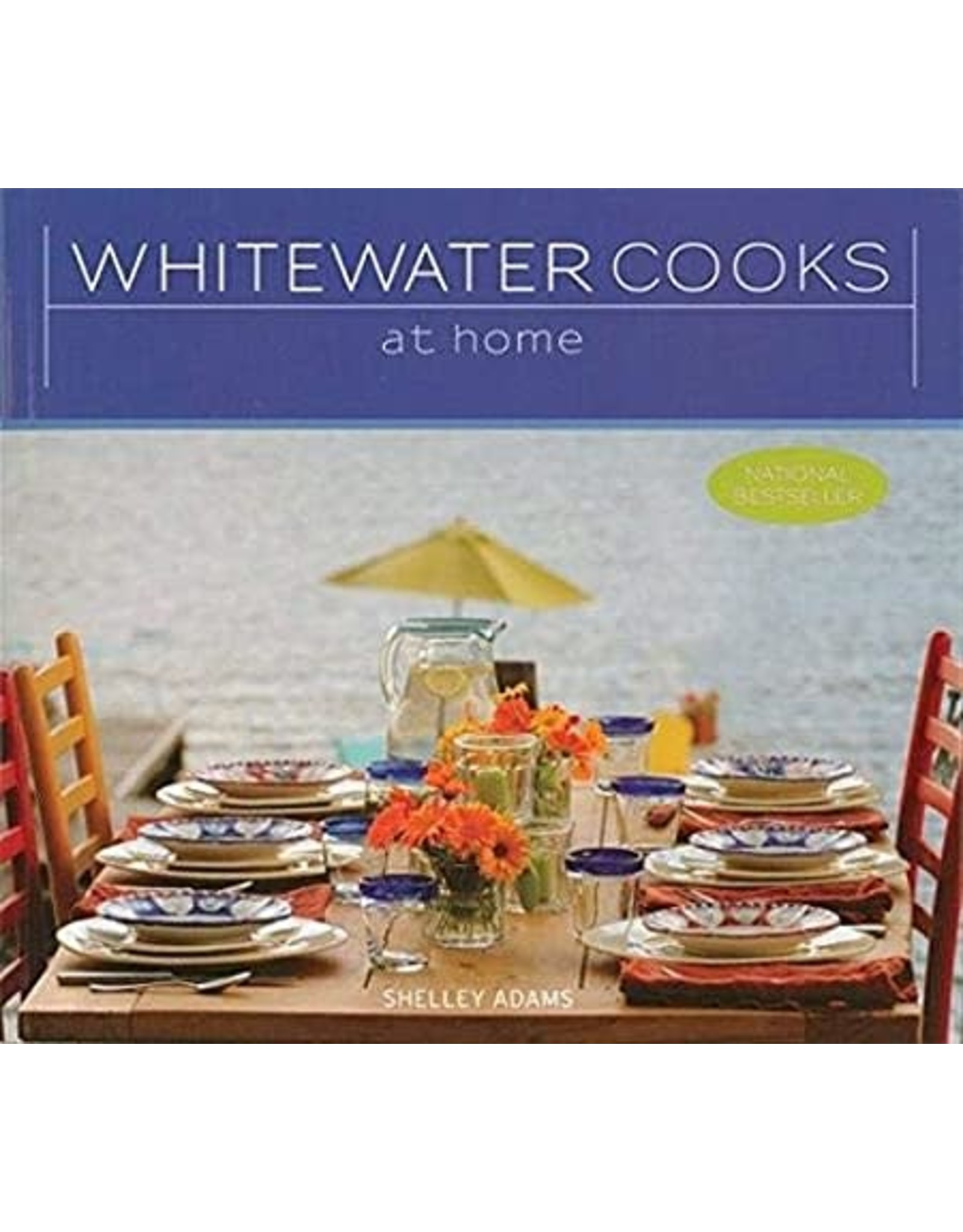 Whitewater Cooks: At Home