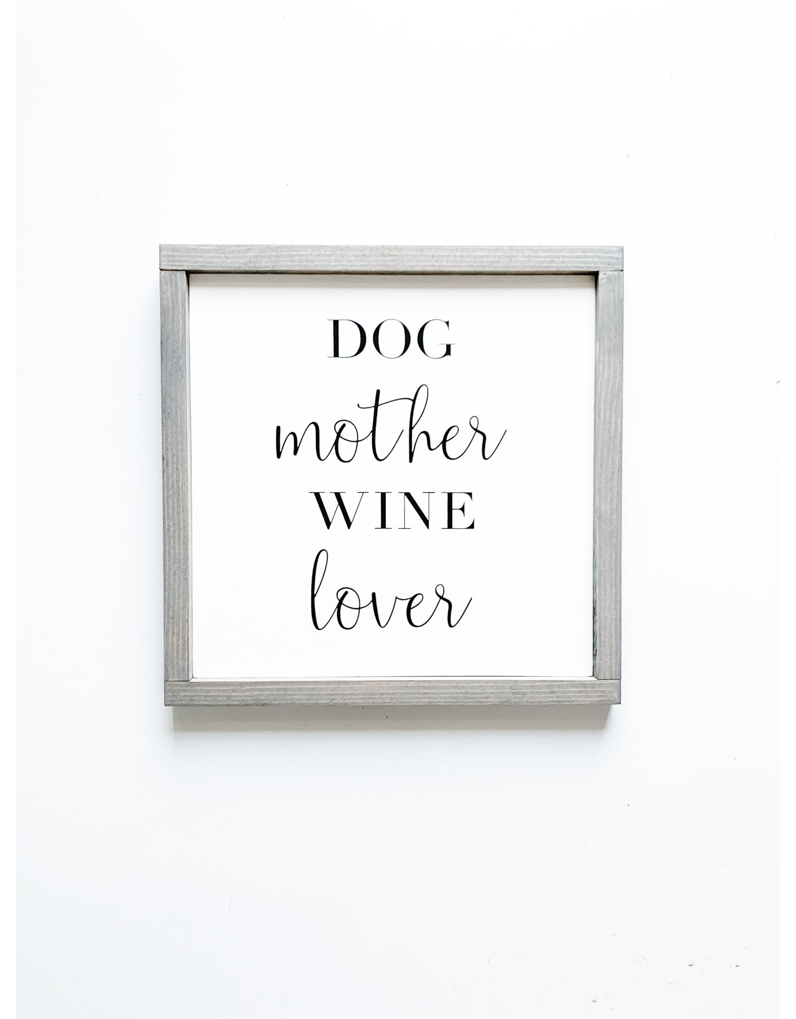 Hazel Collection Dog Mother, Wine Lover