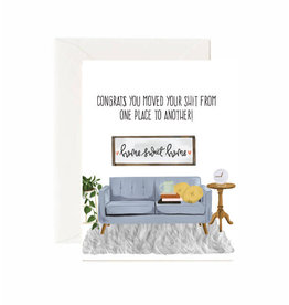 Jaybee Designs Congrats, You Moved Your Shit From One Place To Another - Card