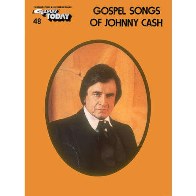 Hal Leonard - E-Z Play Today #048 - Gospel Songs of Johnny Cash