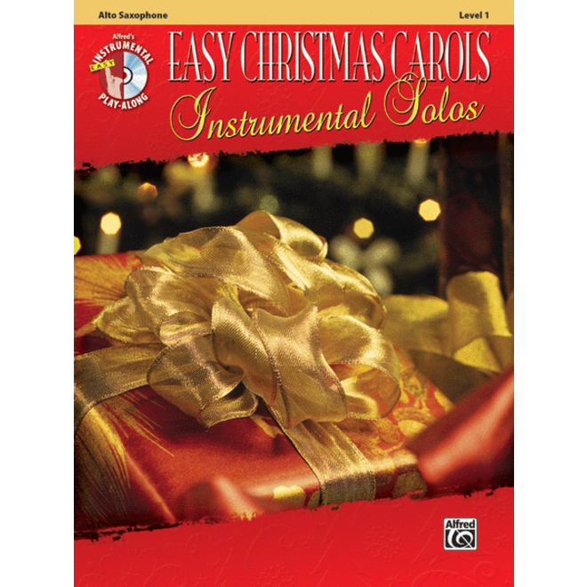 Alfred's - Easy Christmas Carols Instrumental Solos (Alto Sax), Book and CD