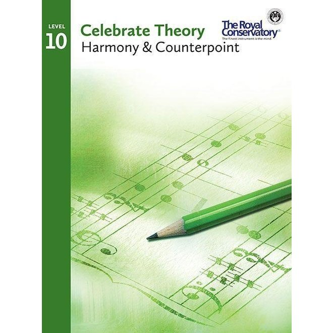RCM - Celebrate Theory 10 Harmony & Counterpoint 2016 edition