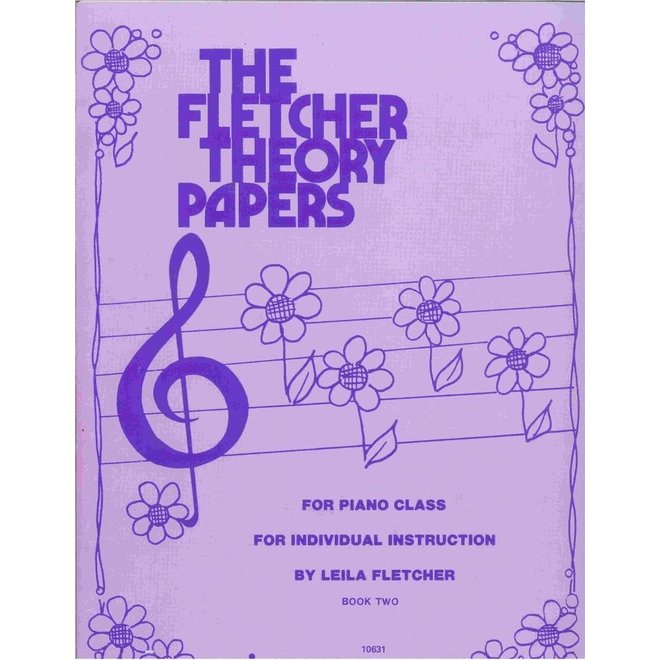 The Fletcher Theory Papers - Book 2