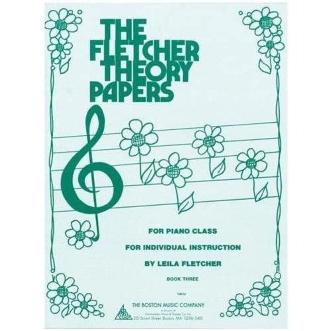 The Fletcher Theory Papers - Book 3