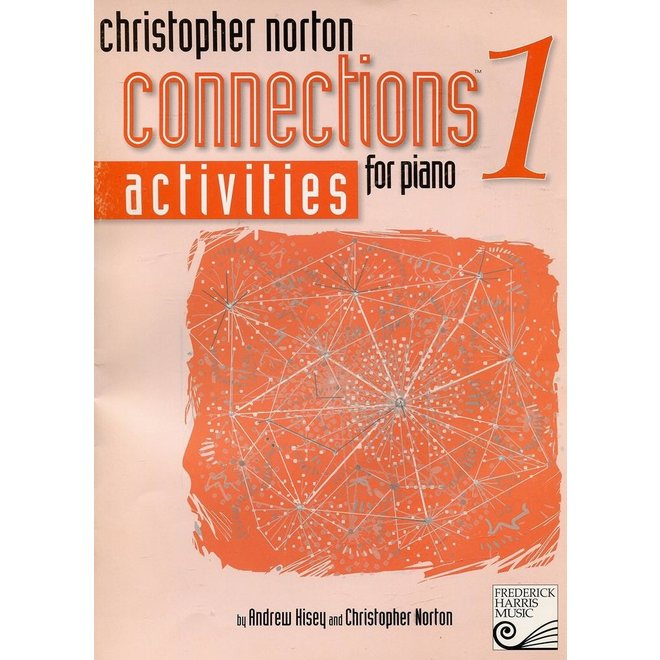 Christopher Norton - Connections 1 Activities For Piano