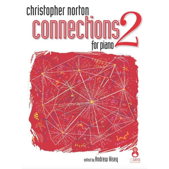 Christopher Norton - Connections 2 For Piano