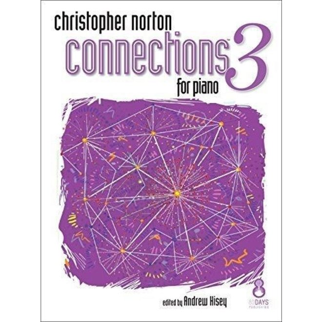 Christopher Norton - Connections 3 For Piano