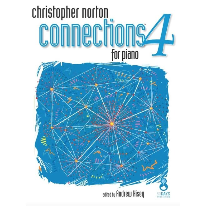 Christopher Norton - Connections 4 For Piano