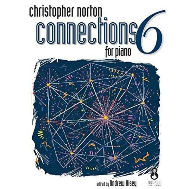 Christopher Norton - Connections 6 For Piano
