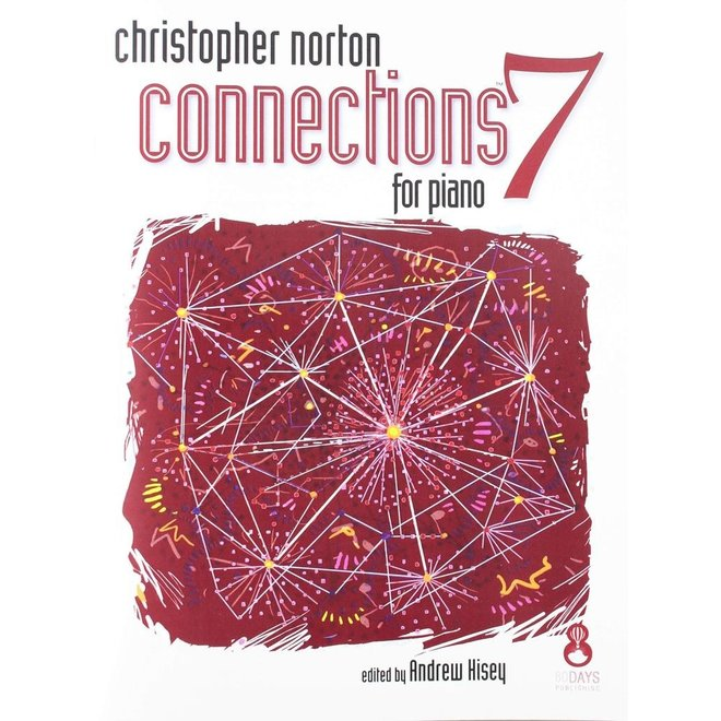Christopher Norton - Connections 7 For Piano