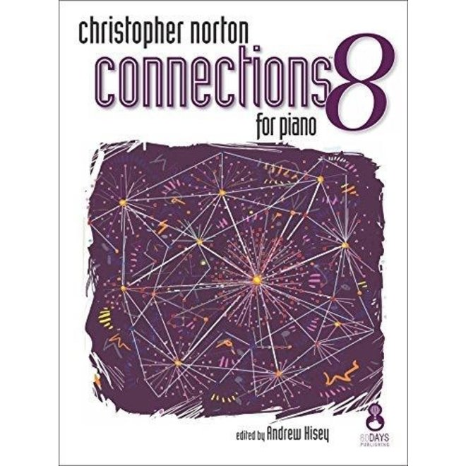 Christopher Norton - Connections 8 For Piano