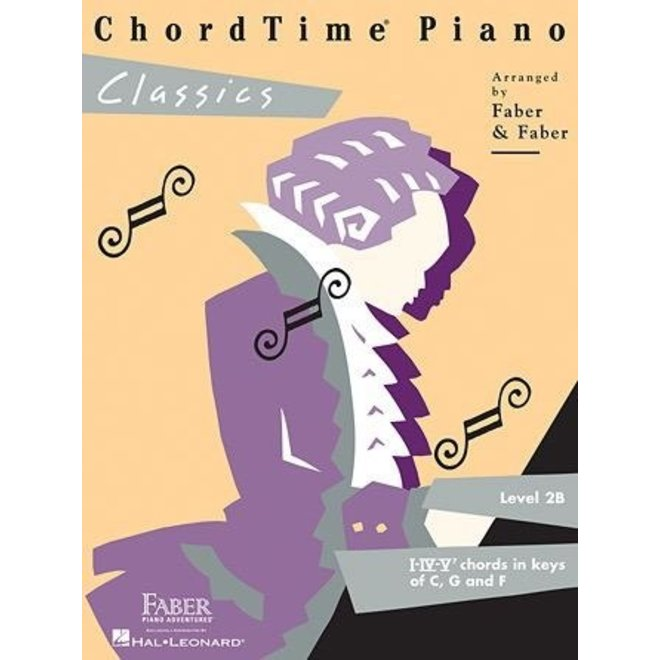 Hal Leonard - Faber ChordTime Piano, Level 2B, Classics