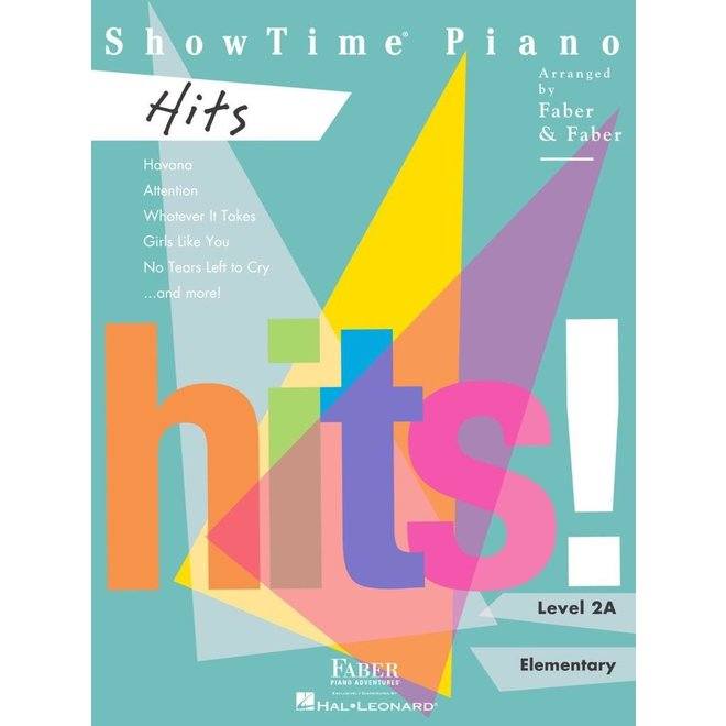 Hal Leonard - Faber ShowTime Piano, Level 2A, Hits