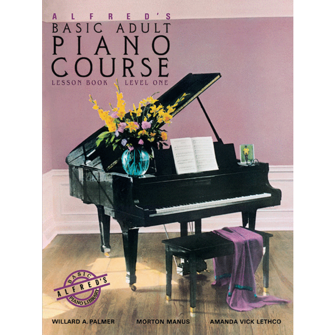 Alfred's - Basic Adult Piano Course: Lesson Book 1