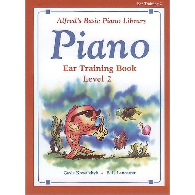 Alfred's - Basic Piano Course: Ear Training Book 2