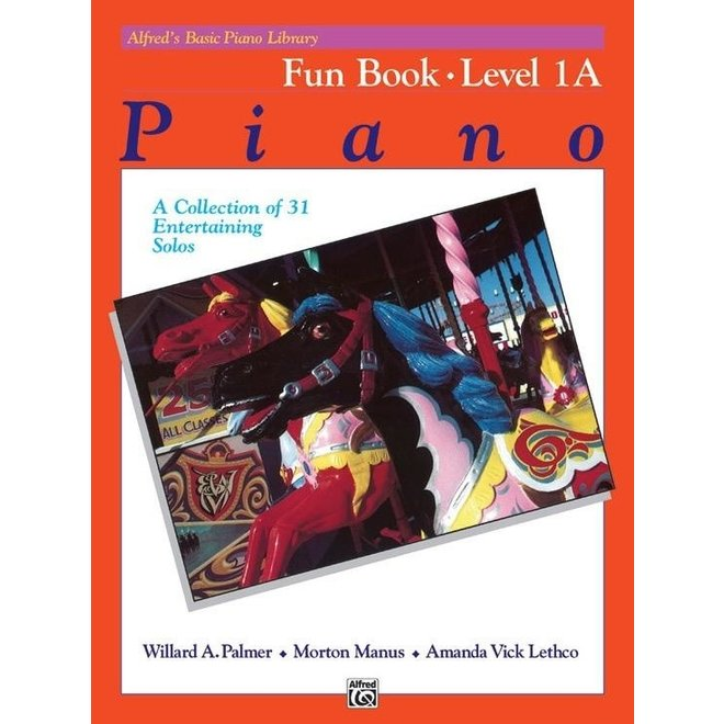 Alfred's - Basic Piano Course: Fun Book 1A