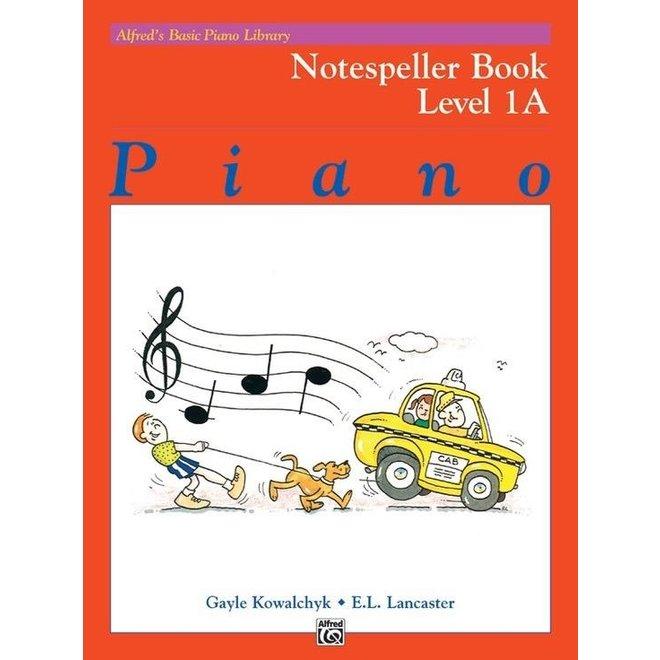 Alfred's - Basic Piano Course: Notespeller Book 1A
