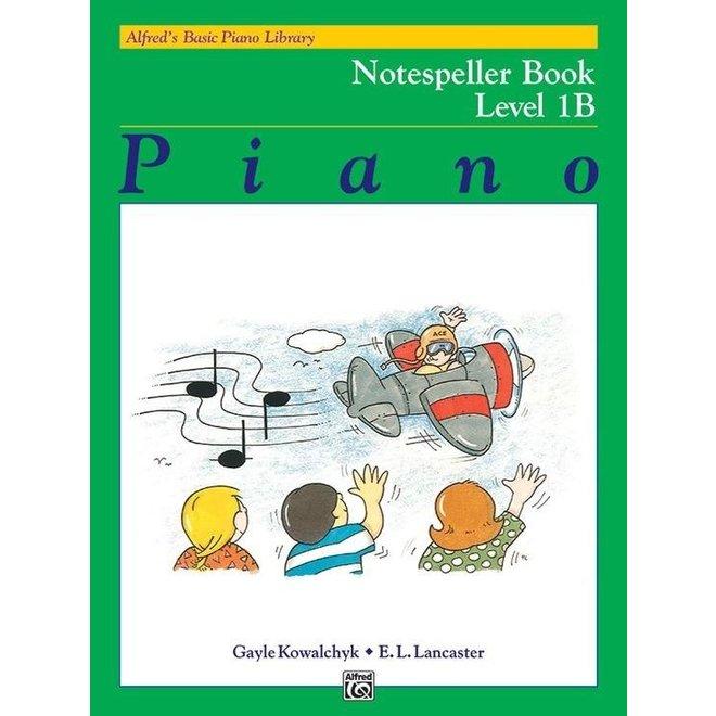 Alfred's - Basic Piano Course: Notespeller Book 1B