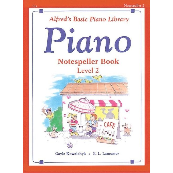 Alfred's - Basic Piano Course: Notespeller Book 2