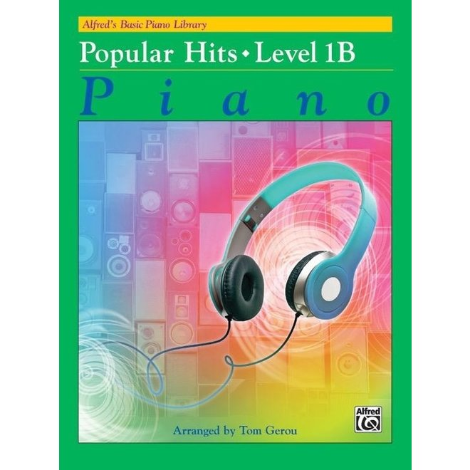 Alfred's - Basic Piano Course: Popular Hits 1B