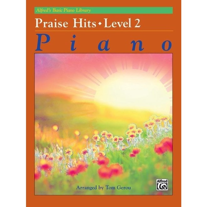 Alfred's - Basic Piano Course: Praise Hits 2
