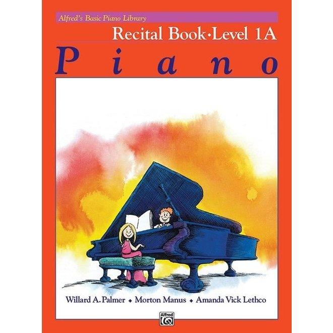 Alfred's - Basic Piano Course: Recital Book 1A