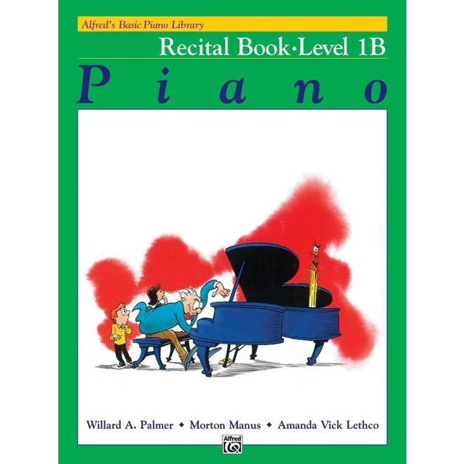 Alfred's - Basic Piano Course: Recital Book 1B
