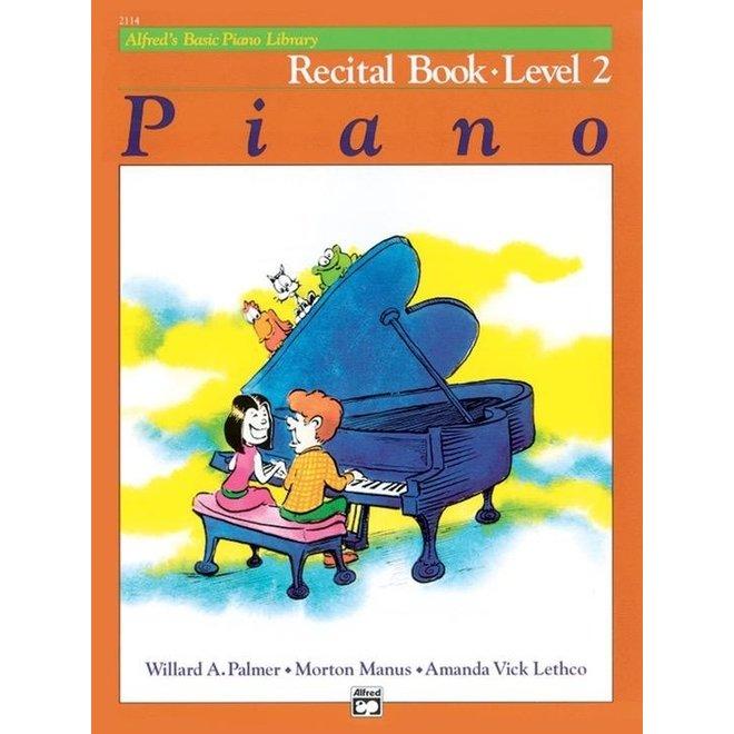 Alfred's - Basic Piano Course: Recital Book 2