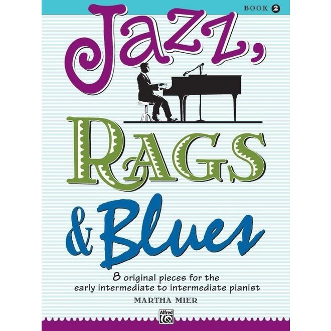 Alfred's - Jazz, Rags & Blues, Book 2