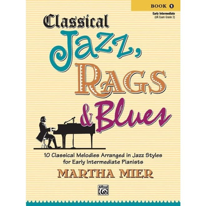 Alfred's - Classical Jazz, Rags & Blues, Book 1
