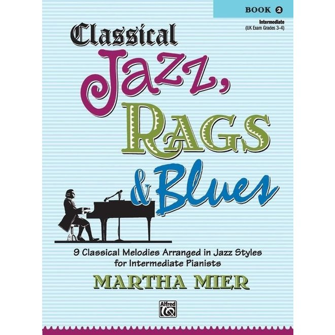 Alfred's - Classical Jazz, Rags & Blues, Book 2