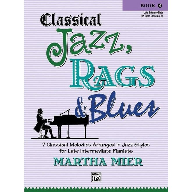 Alfred's - Classical Jazz, Rags & Blues, Book 4