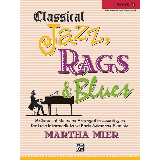Alfred's - Classical Jazz, Rags & Blues, Book 5