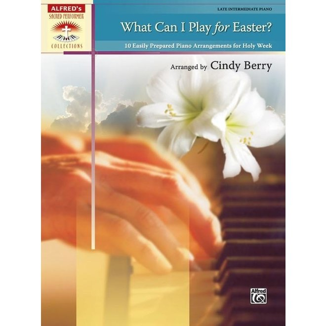 Alfred's - Sacred Performer, What Can I Play for Easter? (Late Intermediate)
