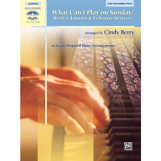 Alfred's - Sacred Performer, What Can I Play Sunday, Book 1 (Late Intermediate)