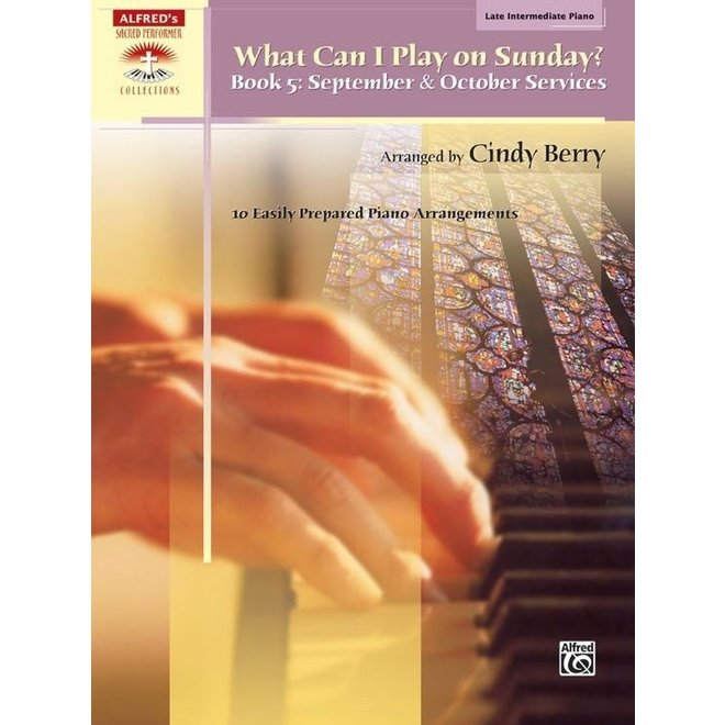 Alfred's - Sacred Performer, What Can I Play Sunday, Book 5 (Late Intermediate)