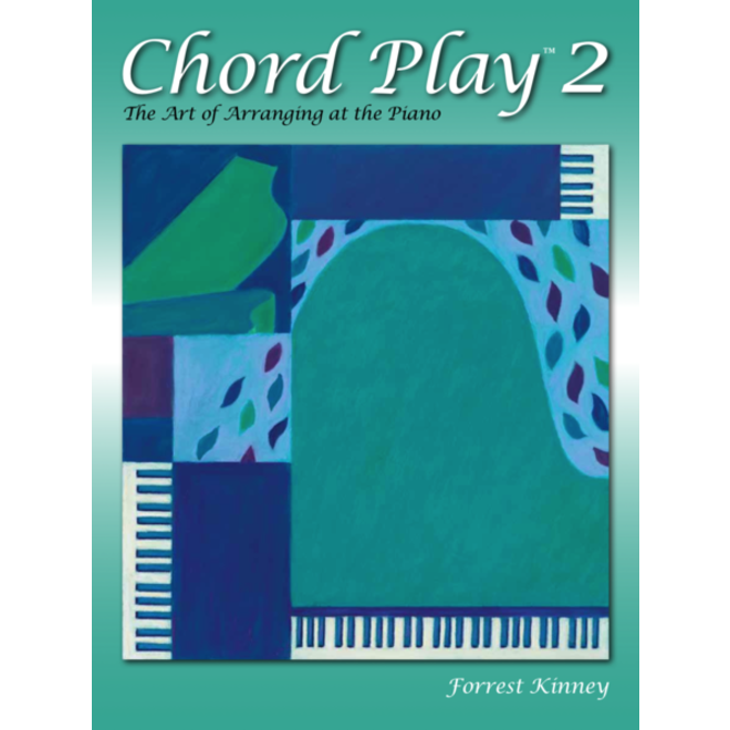 Frederick Harris Music - Chord Play 2: The Art of Arranging at the Piano