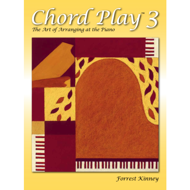 Frederick Harris Music - Chord Play 3: The Art of Arranging at the Piano