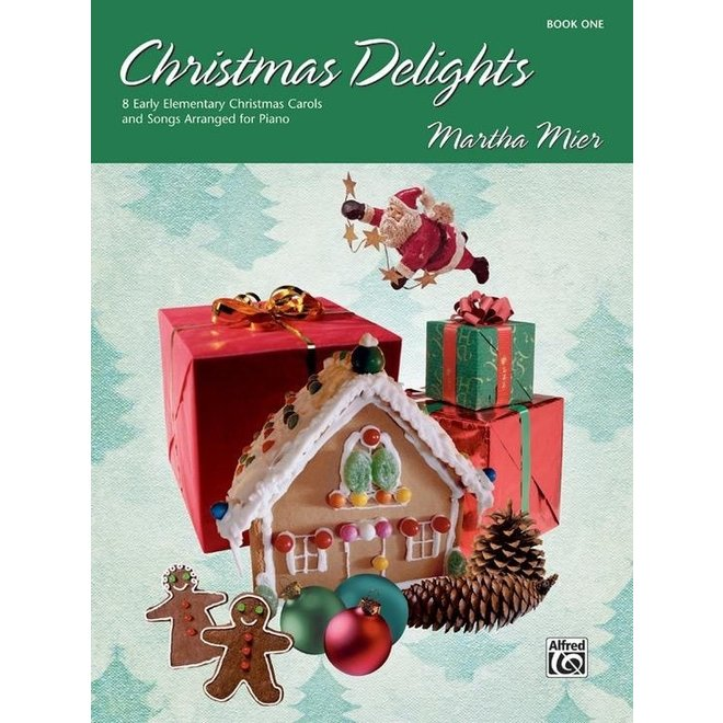 Alfred's - Christmas Delights, Book 1  (Martha Mier)