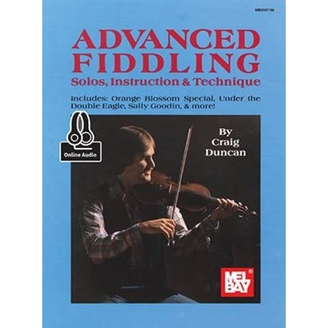 Mel Bay's - Advanced Fiddling, w/online audio