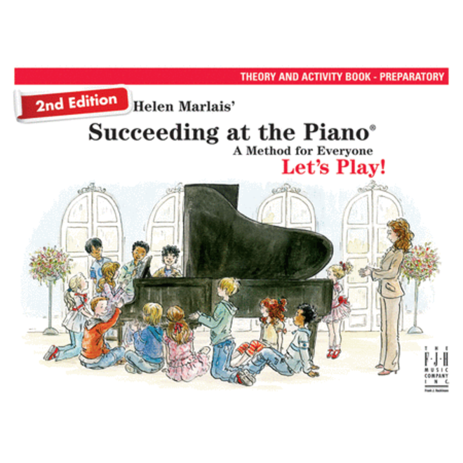 FJH - Helen Marlais' Succeeding at the Piano, Preparatory Level, Theory and Activity Book (2nd Edition)